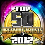 Top 50 Breakout Artists of 2012