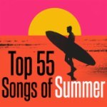 Top 55 Songs of Summer
