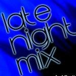 Late Night Mix